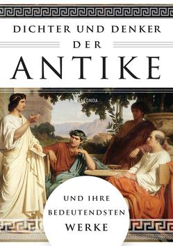 Dichter und Denker der Antike und ihre bedeutendsten Werke von Ackermann,  Erich