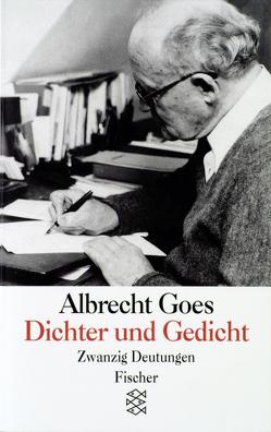 Dichter und Gedicht von Goes,  Albrecht