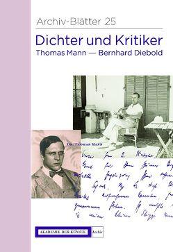 Dichter und Kritiker. Thomas Mann und Bernhard Diebold von Heißerer,  Dirk