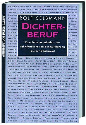 Dichterberuf von Selbmann,  Rolf