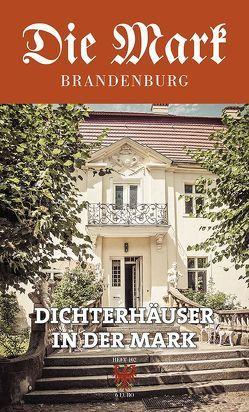 Dichterhäuser in der Mark von Berbig,  Roland, Bork,  Karen, Brademann,  Margret, Meyer-Karutz,  Edgar, Rohlfs,  Stefan, Schmook,  Reinhard