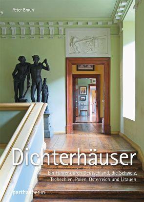 Dichterhäuser von Braun,  Peter