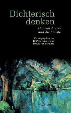 Dichterisch denken von Heuer,  Wolfgang, Lühe,  Irmela von der