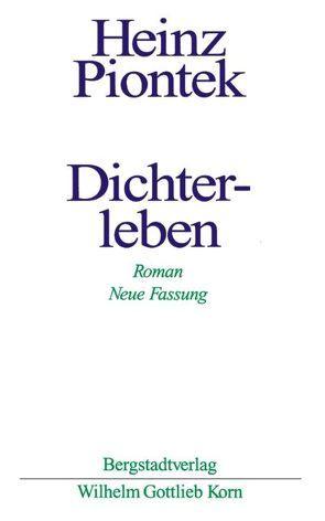 Dichterleben von Piontek,  Heinz