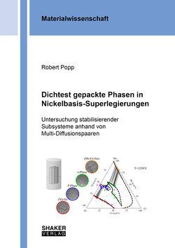 Dichtest gepackte Phasen in Nickelbasis-Superlegierungen von Popp,  Robert