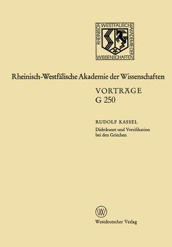 Dichtkunst und Versifikation bei den Griechen von Kassel,  Rudolf
