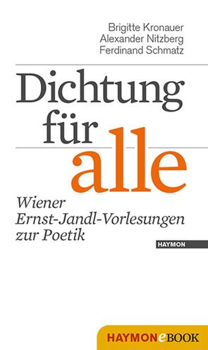 Dichtung für alle von Eder,  Thomas, Kronauer,  Brigitte, Neumann,  Kurt, Nitzberg,  Alexander, Schmatz,  Ferdinand