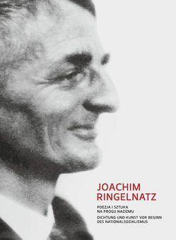 Dichtung und Kunst vor Beginn des Nationalsozialismus von Ringelnatz,  Joachim