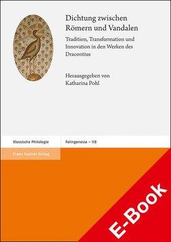 Dichtung zwischen Römern und Vandalen von Pohl,  Katharina