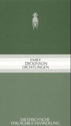 Dichtungen von Dickinson,  Emily, Koppenfels,  Werner von
