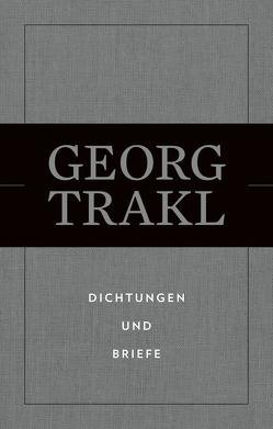 Dichtungen und Briefe von Trakl,  Georg, Weichselbaum Hans