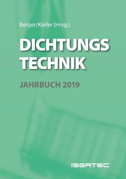 DICHTUNGSTECHNIK JAHRBUCH 2019 von Berger,  Karl-Friedrich, Kiefer,  Sandra