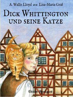 Dick Whittington und seine Katze von Graf,  Lisa-Maria, Lloyd,  A. Wallis