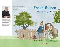 Dicke Birnen von Busch,  Bruno