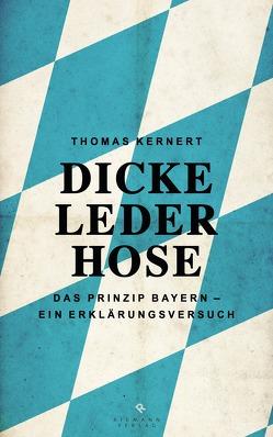 Dicke Lederhose von Kernert,  Thomas