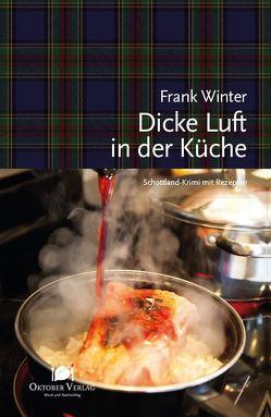 Dicke Luft in der Küche von Winter,  Frank