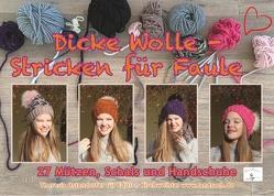 Dicke Wolle – Stricken für Faule von Ostendorfer,  Theresia