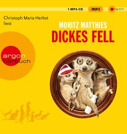 Dickes Fell von Herbst,  Christoph Maria, Matthies,  Moritz