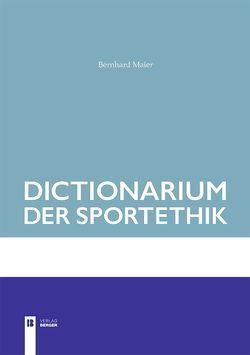 Dictionarium der Sportethik von Maier,  Bernhard