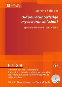 «Did you acknowledge my last transmission?» von Sahliger,  Martina