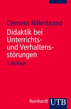 Didaktik bei Unterrichts- und Verhaltensstörungen von Hillenbrand,  Clemens