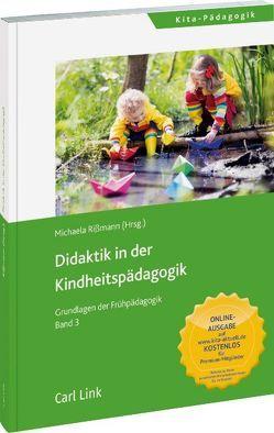 Didaktik der Kindheitspädagogik von Rißmann,  Michaela