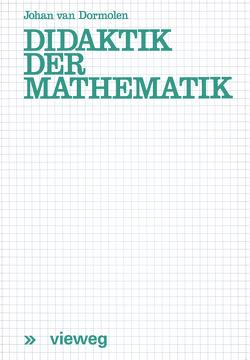 Didaktik der Mathematik von Dormolen,  Joop van