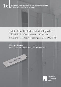 Didaktik des Deutschen als Zweitsprache – DiDaZ in Bamberg lehren und lernen von Kupfer-Schreiner,  Claudia, Pöhlmann-Lang,  Annette