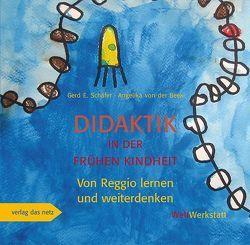 Didaktik in der frühen Kindheit von Beek,  Angelika von der, Schäfer,  G E