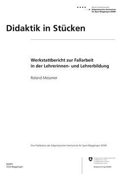 Didaktik in Stücken von Messmer,  Roland