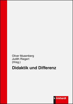 Didaktik und Differenz von Musenberg,  Oliver, Riegert,  Judith