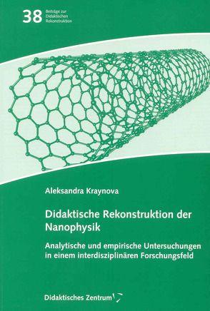 Didaktische Rekonstruktion der Nanophysik von Kraynova,  Aleksandra