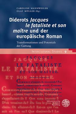 Diderots 'Jacques le fataliste et son maître' und der europäische Roman von Mannweiler,  Caroline, Müller,  Olaf