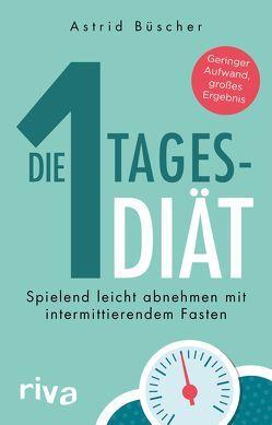 Die 1-Tages-Diät von Büscher,  Astrid