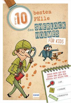 Die 10 besten Fälle des Sherlock Holmes für Kids von Lebrun,  Sandra, Méhée,  Loïc