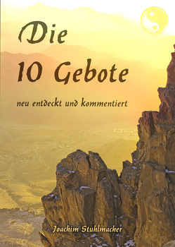 Die 10 Gebote von Stuhlmacher,  Joachim