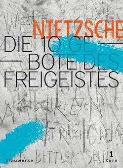 Die 10 Gebote des Freigeistes von Bertoncini,  Valeska, Niehoff,  Reiner, Nietzsche,  Friedrich, Thorbecke,  Clara