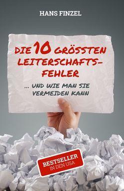 Die 10 grössten Leiterschaftsfehler von Finzel,  Dr. Hans