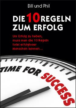 Die 10 Regeln zum Erfolg von Davis,  Philip G., Guillory,  Bill, Knoll,  Ulla