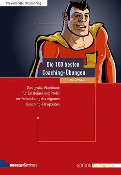 Die 100 besten Coaching-Übungen von Wehrle,  Martin