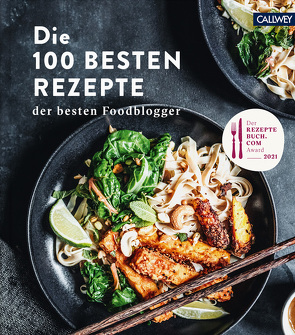 Die 100 besten Rezepte der besten Foodblogger von rezeptebuch.com