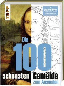 Die 100 schönsten Gemälde von Kipper,  Anja, Pitz,  Natascha