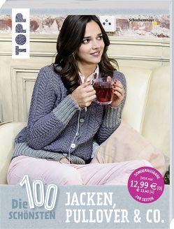 Die 100 schönsten Jacken, Pullover & Co. von frechverlag