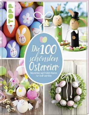Die 100 schönsten Ostereier von Eder,  Elisabeth, Milan,  Kornelia, Pedevilla,  Pia