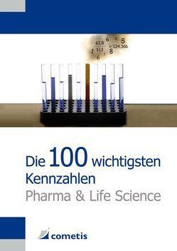 Die 100 wichtigsten Kennzahlen Pharma und Life Science von Guyot,  Nicola