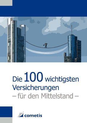 Die 100 wichtigsten Versicherungen für den Mittelstand von Fleschütz,  Katja, Schulze,  Eike, Stein,  Anette