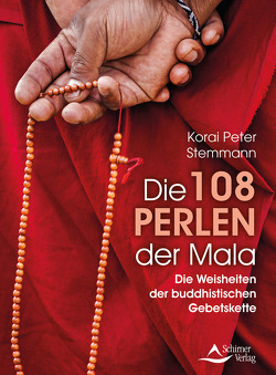 Die 108 Perlen der Mala von Stemmann,  Korai Peter