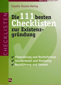 Die 111 besten Checklisten zur Existenzgründung von Ossola-Haring,  Claudia