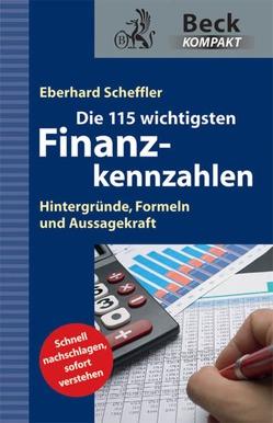 Die 115 wichtigsten Finanzkennzahlen von Scheffler,  Eberhard