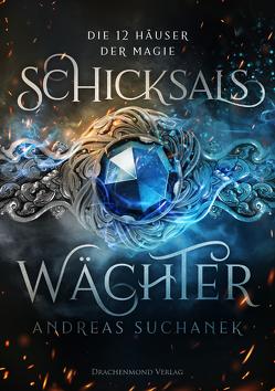 Die 12 Häuser der Magie von Suchanek,  Andreas